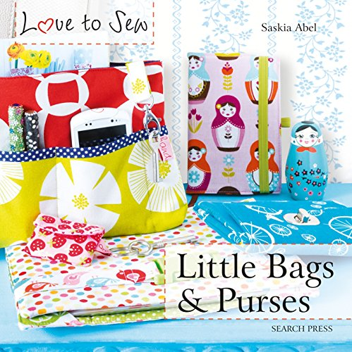Price comparison product image Love to Sew: Little Bags & Purses