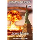 Sowing Chaos: A Last Brigade Prequel (The Collapse Book 1)