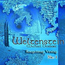 Weltenstein Nr. 1