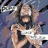 Dope [Explicit]