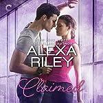 Claimed: A For Her Novel | Alexa Riley