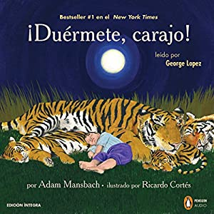 ¡Duermete, carajo! [Go the F--k to Sleep] Audiobook