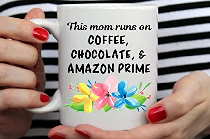 Amazon Mom Mug Birthday Gift For Funny Coffee
