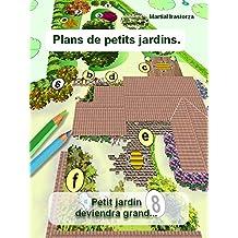 Plans de petits jardins (French Edition)