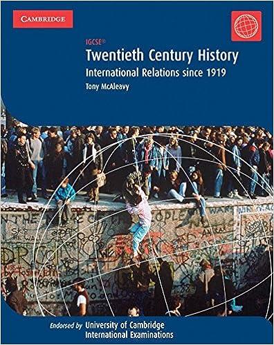 Twentieth Century History: IGCSE: International Relations