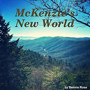 Mckenzie's New World Audiobook