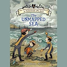 The Unmapped Sea (Incorrigible Children of Ashton Place Series, Book 5)