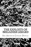 The Exploits of Brigadier Gerard, Arthur Conan Doyle, 1484168704