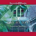 Day by Day | Sandra Steffen