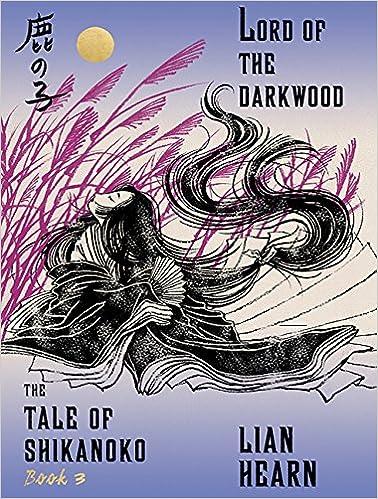 Book Lord of the Darkwood (Tale of the Shikanoko)