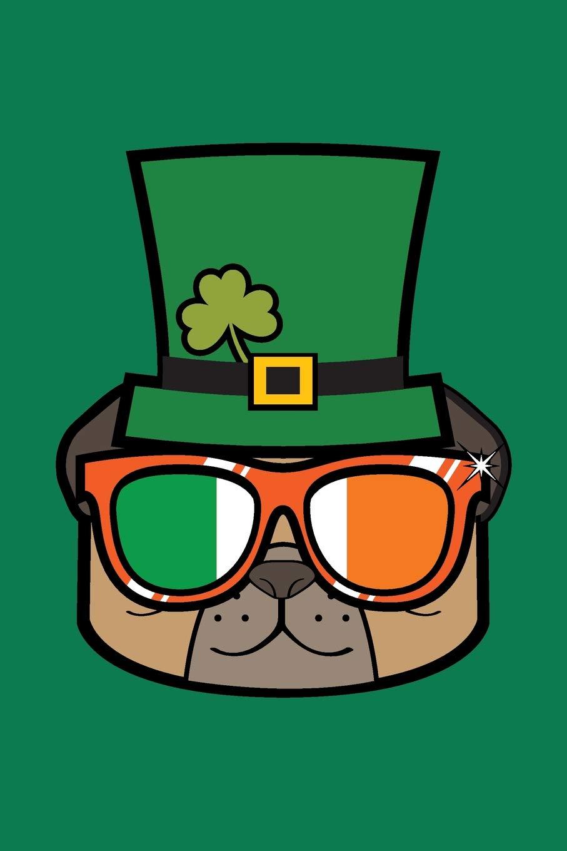 St  Patrick's Day Pug: St Patricks Day Journal, Diary