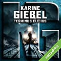 Terminus Elicius Audiobook by Karine Giebel Narrated by Micky Sebastian