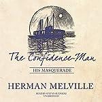 The Confidence-Man: His Masquerade | Herman Melville