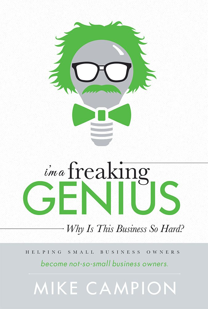 I'm a freaking GENIUS: Why Is This Business So Hard?