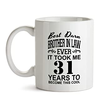 31st Brother In Law Birthday Gift Mug