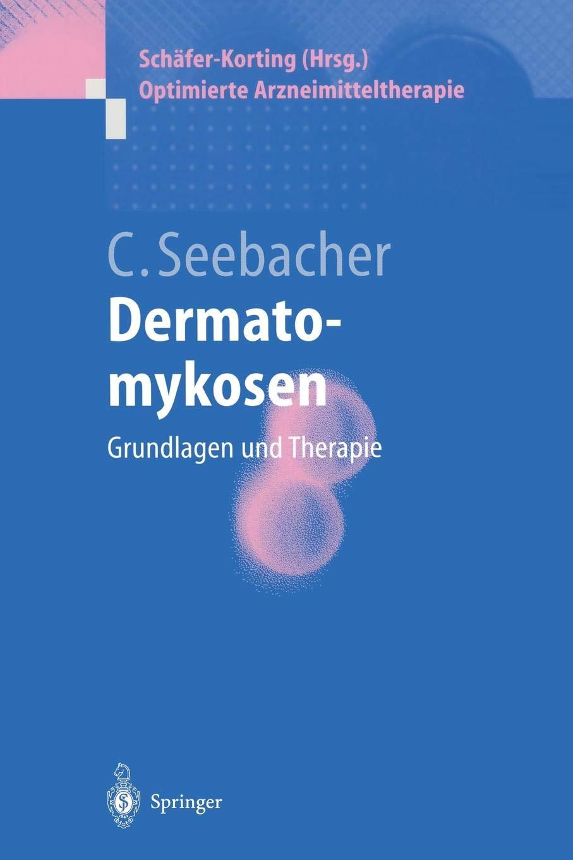 Dermatomykosen  Grundlagen Und Therapie  Optimierte Arzneimitteltherapie