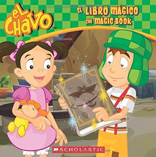 El libro mágico / The Magic Book (El Chavo: 8x8) (Spanish Edition)