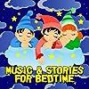 Music & Stories for Bedtime