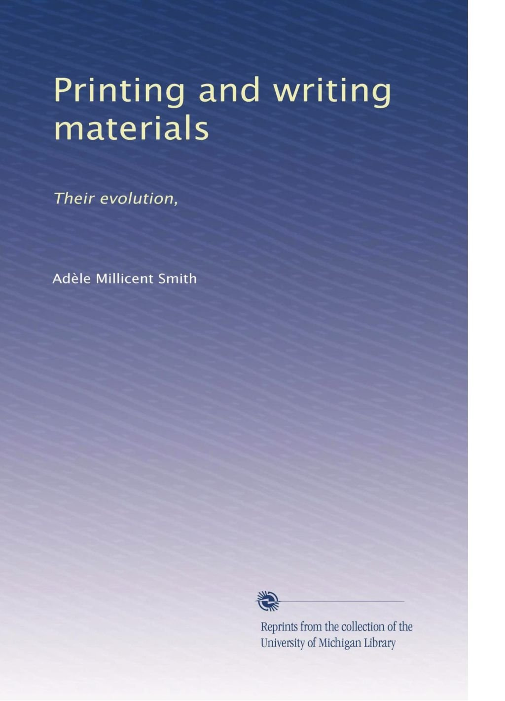 Printing and writing materials: Their evolution, pdf