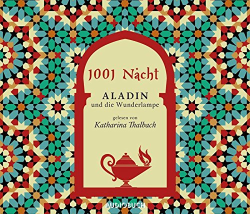 Aladin und die Wunderlampe - 4 CDs mit 321 Min.(ungekürzt)