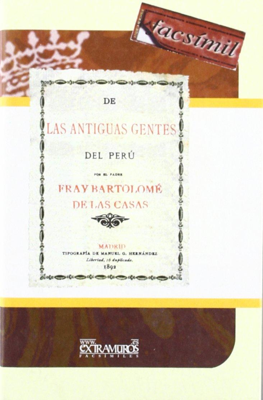 De las antiguas gentes del Peru (Facsimile edition) (Spanish Edition) ebook