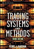 Trading Systems and Methods, Perry J. Kaufman, 0471148792