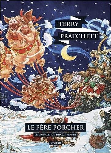 Les annales du disque monde (20) : Le père Porcher