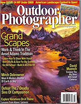 grandscapes work think in the ansel adams tradition l learn to shoot with vision l best dslrs gear march 2015 outdoor photographer magazine