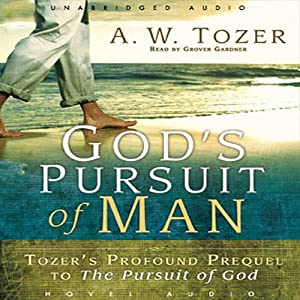 God's Pursuit of Man Audiobook