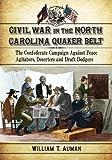 Civil War in the North Carolina Quaker Belt: The