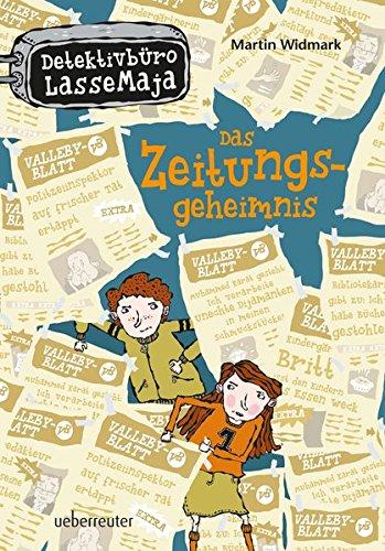 Das Zeitungsgeheimnis: Detektivbüro LasseMaja Bd. 7