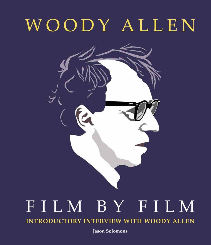 Woody Allen Film by Film ebook