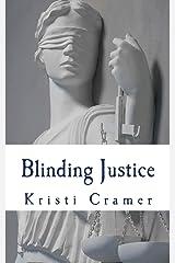 Blinding Justice Paperback