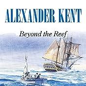 Beyond the Reef | Alexander Kent