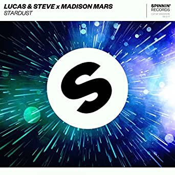 Stardust de Lucas & Steve and Madison Mars en Amazon Music - Amazon.es