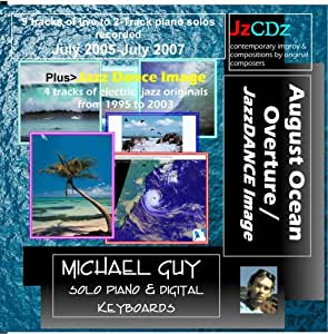 """August Ocean Overture,"" jazz piano by Michael Guy"