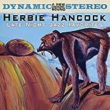 Late Night Jazz Favorites by Herbie Hancock (2010-02-09)