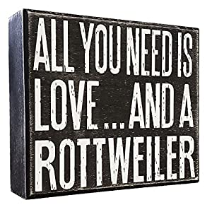 JennyGems - All You Need is Love and a Rottweiler - Real Wood Stand Up Box Sign - Rottweiler Gift Series, Rottweiler Moms and Owners, Rottweiler Quotes 9
