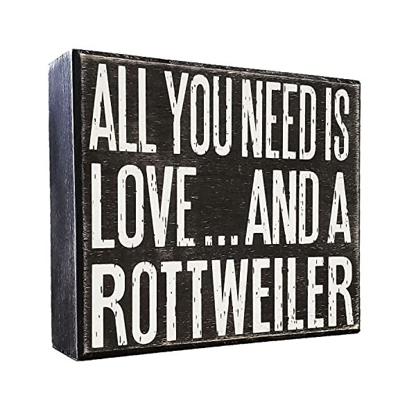 JennyGems - All You Need is Love and a Rottweiler - Real Wood Stand Up Box Sign - Rottweiler Gift Series, Rottweiler Moms and Owners, Rottweiler Quotes 1