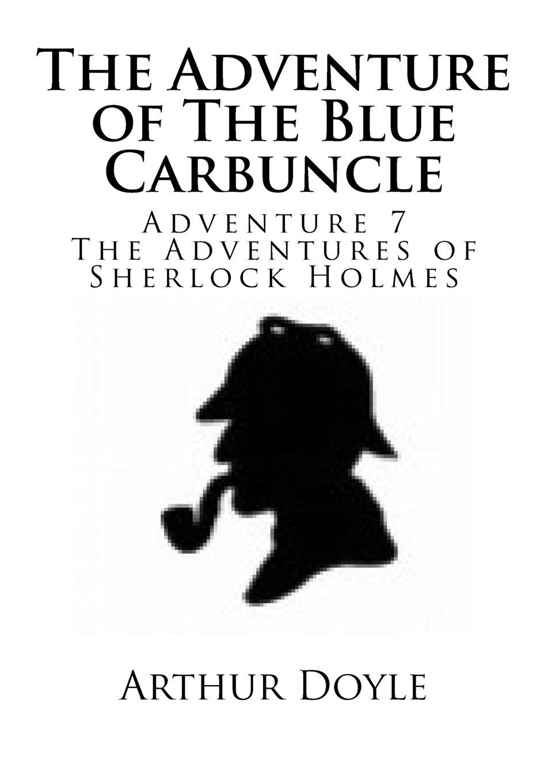 Read Online The Adventure of The Blue Carbuncle (Volume 7) pdf epub