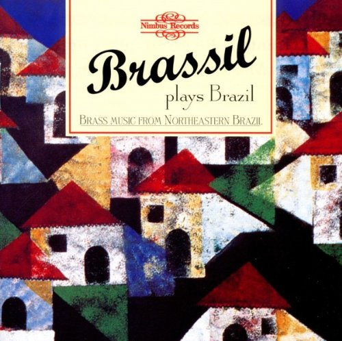 brassil-plays-brazil-brass-music-from-northeastern-brazil