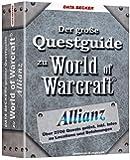 Der große Questguide zu World of Warcraft: Allianz
