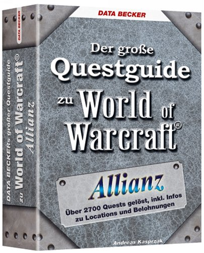 Der große Questguide zu World of Warcraft: Allianz