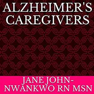 Alzheimer's Caregivers Audiobook