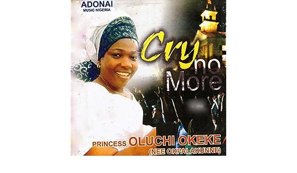 cry no more by oluchi okeke