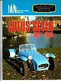 Lotus Seven, 1957-1980, Clarke, R. M., 0907073131