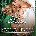 All's Fair in Love & Seduction: The Elusive Lords, Book 2.5 | Beverley Kendall