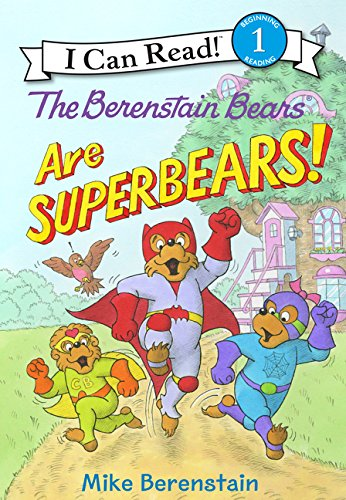 The Berenstain Bears Are SuperBears! (I Can Read Level 1) by HarperCollins