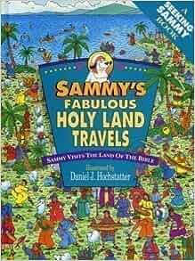 Sammy S Holy Land Travels