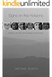 Signs on the Horizons: Meetings with Men of Knowledge and Illumination (English Edition)